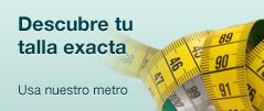Descubre tu talla exacta. Usa nuestro metro